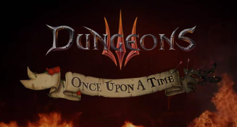 Dungeons 3 DLC Once Upon A Time