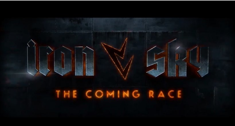 Iron Sky 2 Kinostart Trailer The Coming Race