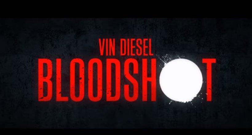 Bloodshot Kinostart