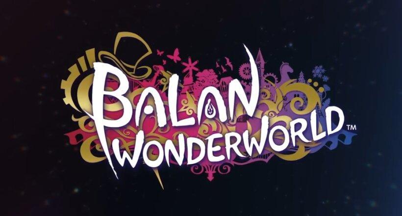 Balan Wonderworld Release-Termin