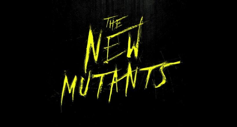New Mutants Kinostart