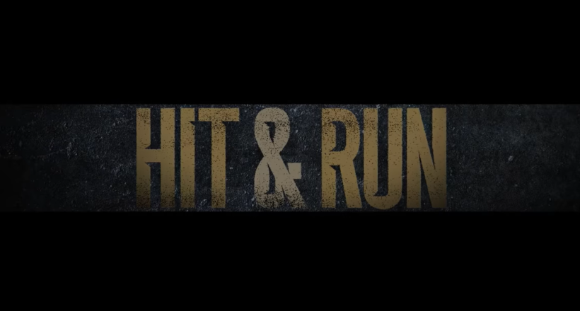 Hit & Run Trailer Start